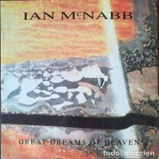 Discos de vinilo: IAN MCNABB - GREAT DREAMS OF HEAVEN - MAXI SINGLE DE 12 PULGADAS. Lote 206442278