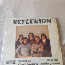 Discos de vinilo: SINGLE REFLEXIÓN. Lote 206447558