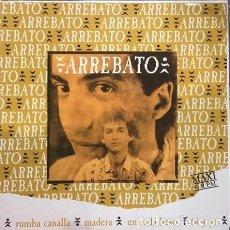 Discos de vinilo: ARREBATO, RUMBA CANALLA MAXI-SINGLE PROMO SPAIN 1992. Lote 206469933