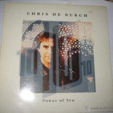 Discos de vinilo: CHRIS DE BURGH - POWER OF TEN. Lote 206473808