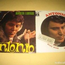 Discos de vinilo: ANTONIO - LOTE DE DOS SINGLES. Lote 206475748