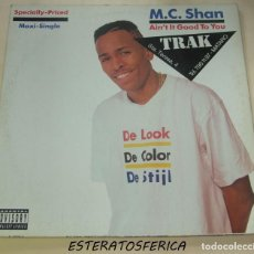 Discos de vinilo: M.C. SHAN - AIN´T IT GOOD TO YOU - 1990 WARNER USA. Lote 206479703