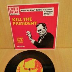 Discos de vinilo: KILL THE PRESIDENT. COFFIN BREAK.. Lote 206481927