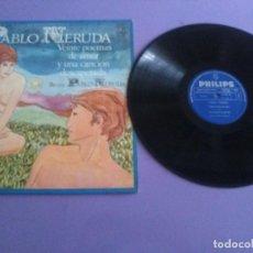 Discos de vinilo: JOYA LP PABLO NERUDA VEINTE POEMAS DE AMOR Y UNA CANCION DESESPERADA.1969 SPAIN RECITA PABLO NERUDA. Lote 206483042