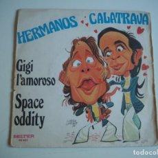 Discos de vinilo: HERMANOS CALATRAVA SPACE ODDITY + 1 SINGLE BELTER, 1974. Lote 206483816