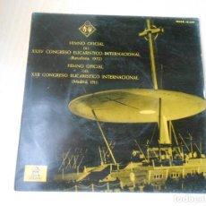 Discos de vinilo: HIMNO DEL XXXV CONGRESO EUCARÍSTICO BARCELONA 1952, EP, ORFEÓN LAUDATE + 1, AÑO 1958. Lote 206485182