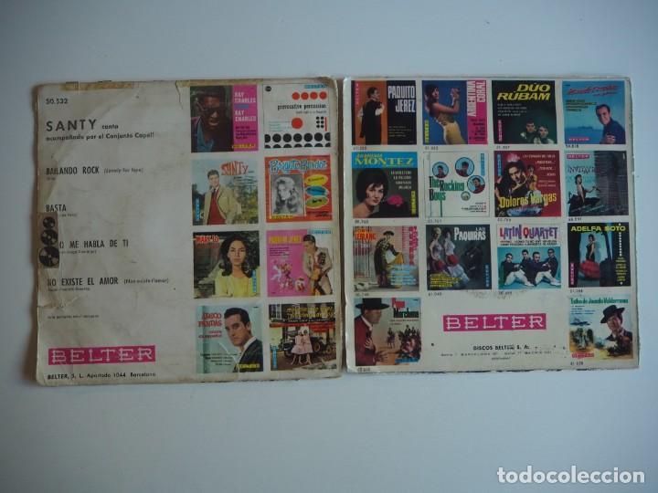 Discos de vinilo: SANTY Lote 2 EPs de BELTER 1961 La novia + 3 / Basta + 3 - Foto 2 - 206485842