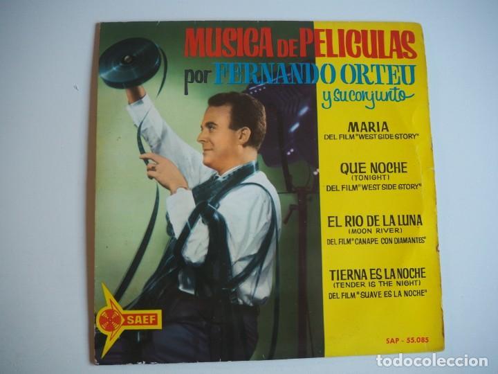 FERNANDO ORTEU EP SAEF, 55085 (1962) MÚSICA DE PELÍCULAS (Música - Discos de Vinilo - EPs - Solistas Españoles de los 50 y 60)