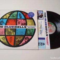 Discos de vinilo: THE BLUEBELLS. SISTERS. ENCARTE. LP. POP, JANGLE, AZTEC CAMERA. Lote 206490926