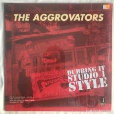 Discos de vinilo: THE AGGROVATORS – DUBBING IT STUDIO 1 STYLE. Lote 206491697