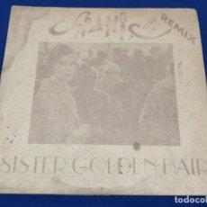 Discos de vinilo: SPANIC-SISTER GOLDEN HAIR (REMIX) RUTA DEL BACALAO. Lote 206495237