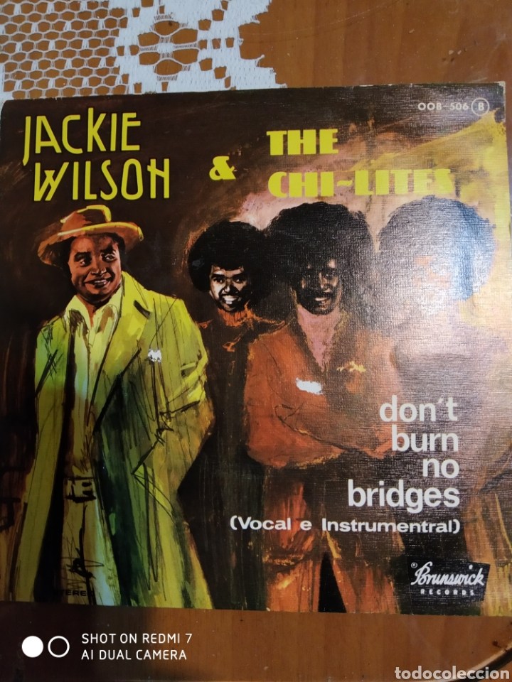JACKIE WILSON & THE CHI- LITES. DON'T BURN NO BRIDGES. (Música - Discos - Singles Vinilo - Jazz, Jazz-Rock, Blues y R&B)