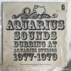 Discos de vinilo: AQUARIUS SOUNDS (DUBBING AT AQUARIUS STUDIOS 1977-1979). Lote 206496781
