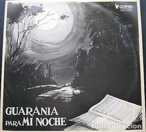 GUARANIA PARA MI NOCHE (Música - Discos - LP Vinilo - Grupos y Solistas de latinoamérica)