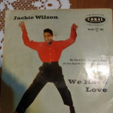 Discos de vinilo: JACKIE WILSON. WE HAVE LOVE EP. Lote 206504851