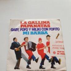 Discos de vinilo: GABY, FOFO Y MILIKI CON FOFITO, LA GALLINA PAPANATAS, MI BARBA.. Lote 206506748