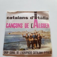 Discos de vinilo: CATALANS D'ITALIA, CANÇONS DE L'ALGUER, GRUP CORAL DE L'AGRUPACIO CATALANA D'ITALIA, EDIPHONE.. Lote 206507857