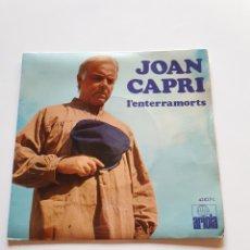 Discos de vinilo: JOAN CAPRI, L'ENTERRAMORTS, ARIOLA.. Lote 206509366
