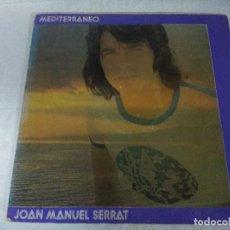 Discos de vinilo: VINILO/JOAN MANUEL SERRAT/MEDITERRANEO.. Lote 206509713