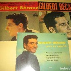 Discos de vinilo: GILBERT BECAUD - LOTE DE 3 EPS - ED. ESPAÑOLA. Lote 206509758