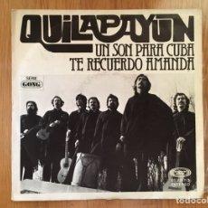 Discos de vinilo: QUILAPAYUN: UN SON PARA CUBA / TE RECUERDO AMANDA. Lote 206510385