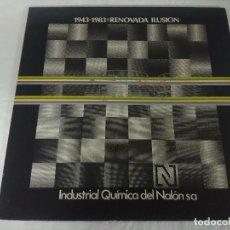 Discos de vinilo: VINILO/1943-1983 RENOVADA ILUSION/QUIMICA DEL NALON.. Lote 206512345