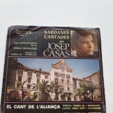 Discos de vinilo: EL CANT DE L'ALIANÇA, ALIANZA, SARDANES CANTADES PER JOSEP CASAS.. Lote 206513227