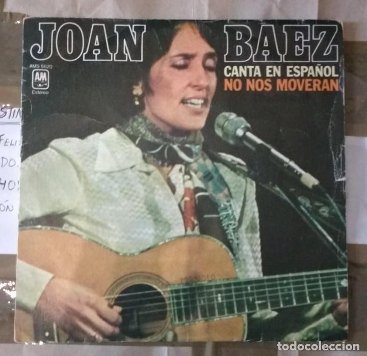JOAN BAEZ - NO NOS MOVERAN (Música - Discos - Singles Vinilo - Cantautores Extranjeros)