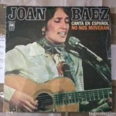 Discos de vinilo: JOAN BAEZ - NO NOS MOVERAN. Lote 206519922