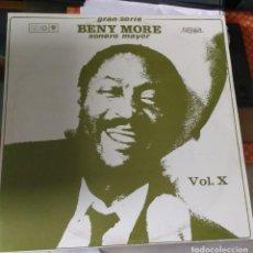 Disques de vinyle: BENY MORE – GRAN SERIE BENY MORE SONERO MAYOR VOL. X. Lote 206520485