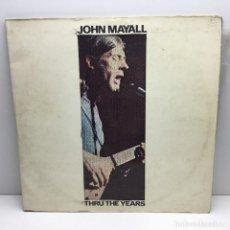 Discos de vinilo: DOBLE LP - VINILOS - JOHN MAYALL - THRU THE YEARS - DECCA - AÑO 1972. Lote 206529113