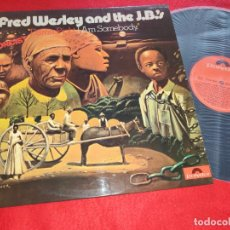 Discos de vinil: FRED WESLEY AND THE J.B.'S EXORCIST DAMN RIGHT I AM SOMEBODY LP 1974 POLYDOR ESPAÑA SPAIN COMO NUEVO. Lote 206534463