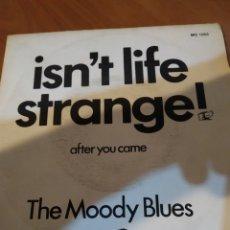 Discos de vinilo: THE MOODY BLUES. ISN'T LIFE STRANGE.. Lote 206538591