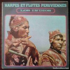 Discos de vinilo: HARPES ET FLUTES PERUVIENNES - LOS INDIOS DEL SOL. Lote 206540257
