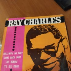 Discos de vinilo: RAY CHARLES. ROLL WITH MY BABY.EP. Lote 206543927