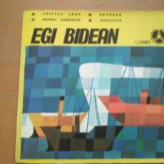 Discos de vinilo: EGI BIDEAN EP PAX 1970 - KRISTAU URAK/ GEZURRA/ MUNDU GARRATXA +1 FOLK POP CRISTIANO EUSKERA. Lote 206551391
