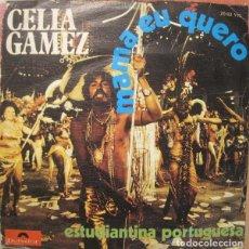 Discos de vinilo: CELIA GAMEZ - MAMA EU QUERO - SINGLE POLYDOR SPAIN 1973. Lote 206554293