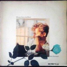 Discos de vinilo: NICK HEYWARD - WHISTLE DOWN THE WIND / ATLANTIC MONDAY.. Lote 206556386