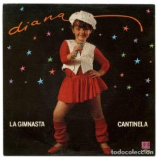 Discos de vinilo: DIANA - LA GIMNASTA / CANTINELA - SINGLE SPAIN 1983. Lote 206557303