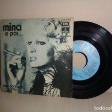 Discos de vinilo: MINA -E.POL.... NON TORNARE PIU--ACOMPAÑADO DE ORQUESTA --EMI ODEON -1974- SPAIN. Lote 206562782
