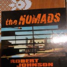 Discos de vinilo: THE NOMADS ROBERT JOHNSON AND PUNCHDRUNKS.. Lote 206566932