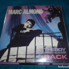 Discos de vinilo: MARC ALMOND. THE BOY WHO CAME BACK ( SIN LA POSTAL ). SOME BIZZARE, 1984. UK. IMPECABLE (#). Lote 206566946