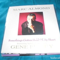 Discos de vinilo: MARC ALMOND WITH GENE PITNEY. SOMETHINGS GOTTEN HOLD OF MY HEART. PARLOPHONE, 1989. UK. IMPECA (#). Lote 206567323