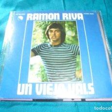Discos de vinilo: RAMON RIVA. UN VIEJO VALS / VAGABUNDO. EMI-ODEON, 1976. SPAIN. IMPECABLE (#). Lote 206567531