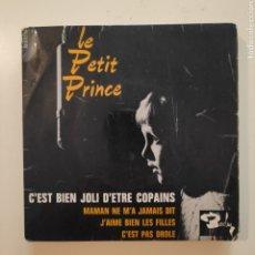 Discos de vinilo: NT LE PETIT PRINCE - C'EST BIEN JOLI D'ETRE COPAINS / MAMAN NE MA JAMAIS DIT / JAIME BIEN. Lote 206568278