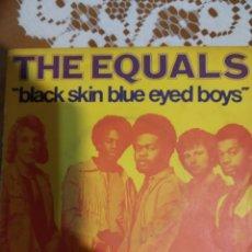 Discos de vinilo: THE EQUALS. BACK SKIN BLUE EYED BOYS.. Lote 206569813