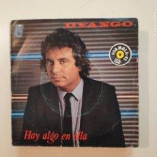 Discos de vinilo: NT DYANGO - HAY ALGO EN ELLA 1983 PROMO PROMOCIONAL SINGLE VINILO SPAIN. Lote 206571948