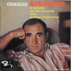 Discos de vinilo: CHARLES AZNAVOUR// LE TOREADOR+3// EP// BARCLAY FRANCE. Lote 206573475
