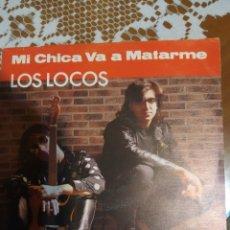 Discos de vinilo: LOS LOCOS. MI NOVIA VA A MATARME.. Lote 206573496