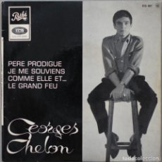 Discos de vinilo: GEORGE CHELON// PERE PRODIGUE+3//EP// PATHÉ FRANCE. Lote 206574105
